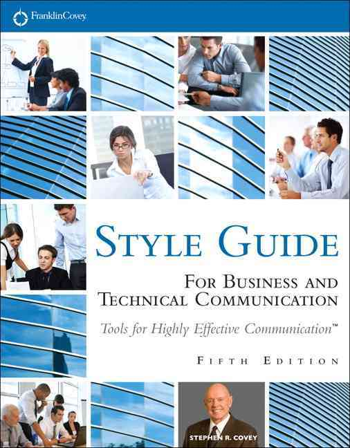 Business and Technical Communication Style Guide By Franklincovey