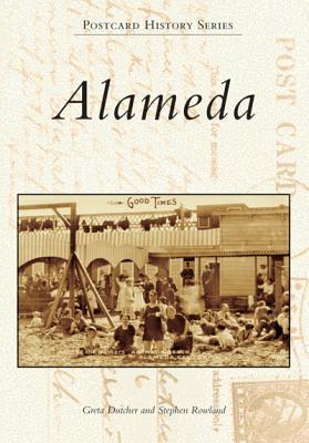 Alameda By Dutcher, Greta/ Rowland, Stephen